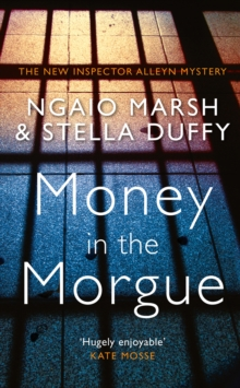 Money in the Morgue : The New Inspector Alleyn Mystery, Hardback Book
