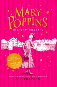 Mary Poppins in Cherry Tree Lane / Mary Poppins and the House Next Door, Paperback Book