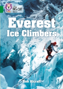Everest Ice Climbers : Band 15/Emerald, Paperback / softback Book