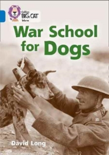 War School for Dogs : Band 16/Sapphire, Paperback Book