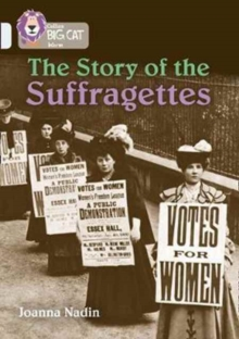 The Story of the Suffragettes : Band 17/Diamond, Paperback / softback Book