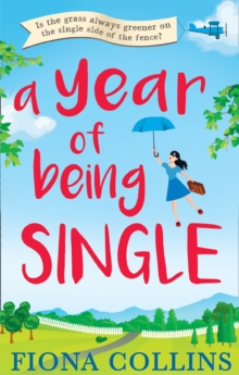A Year of Being Single, Paperback / softback Book