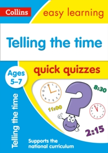 Telling the Time Quick Quizzes Ages 5-7, Paperback / softback Book