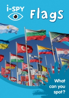 i-SPY Flags : What Can You Spot?, Paperback / softback Book