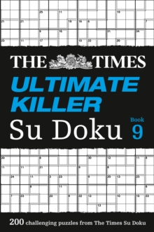 The Times Ultimate Killer Su Doku Book 9 : 200 Challenging Puzzles from the Times, Paperback / softback Book