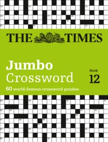 The Times 2 Jumbo Crossword Book 12 : 60 World-Famous Crossword Puzzles from the Times2, Paperback / softback Book