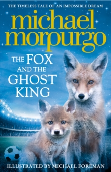 The Fox and the Ghost King, Hardback Book