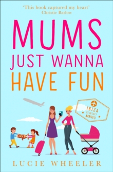 Mums Just Wanna Have Fun, Paperback / softback Book