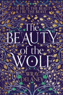 The Beauty of the Wolf, Hardback Book