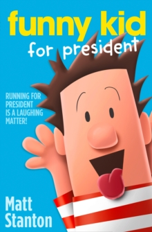 Funny Kid for President, Paperback Book