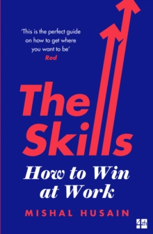 The Skills : How to Win at Work, Paperback / softback Book