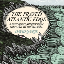 The Frayed Atlantic Edge: A Historian's Journey from Shetland to the Channel, eAudiobook MP3 eaudioBook