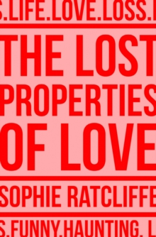 The Lost Properties of Love, Paperback / softback Book