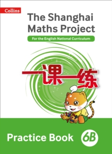 The Shanghai Maths Project Practice Book 6B, Paperback / softback Book