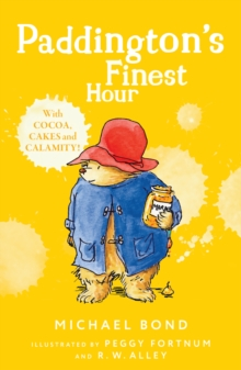 Paddington's Finest Hour, Paperback Book