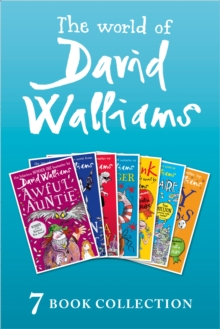 The World of David Walliams: 7 Book Collection (The Boy in the Dress, Mr Stink, Billionaire Boy, Gangsta Granny, Ratburger, Demon Dentist, Awful Auntie), EPUB eBook
