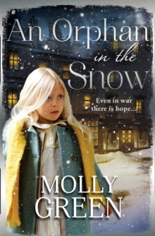 An Orphan in the Snow : The Heart-Warming Saga You Need to Read This Year, Paperback / softback Book