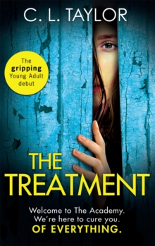 The Treatment : The Gripping Twist-Filled Ya Thriller from the Million Copy Sunday Times Bestselling Author of the Escape, Paperback / softback Book