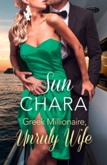 Greek Millionaire, Unruly Wife, Paperback Book