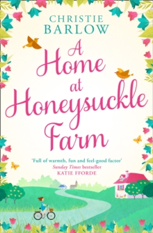 A Home at Honeysuckle Farm : A Gorgeous and Heartwarming Summer Read, Paperback / softback Book