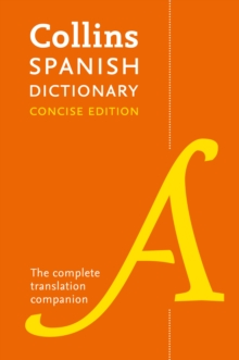 Collins Spanish Dictionary Concise Edition : 240,000 Translations, Paperback Book