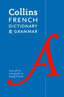Collins French Dictionary and Grammar : Two Books in One, Paperback / softback Book