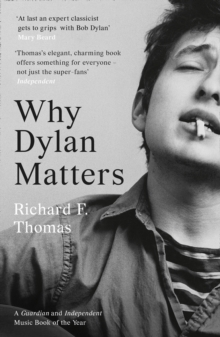 Why Dylan Matters, Paperback / softback Book