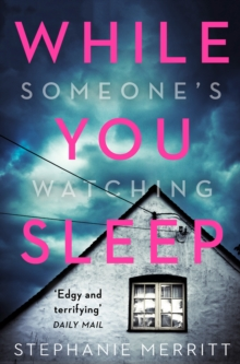 While You Sleep : A Chilling, Unputdownable Psychological Thriller That Will Send Shivers Up Your Spine!, Paperback / softback Book