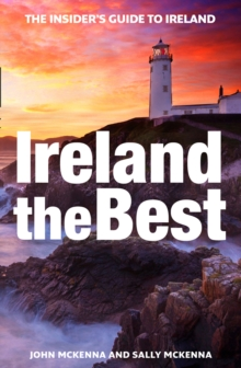 Ireland The Best : The Insider's Guide to Ireland, Paperback Book