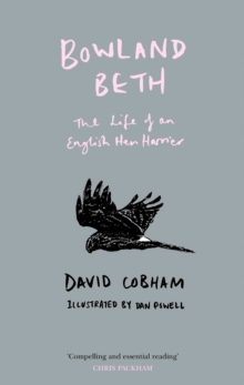 Bowland Beth: The Life of an English Hen Harrier, EPUB eBook