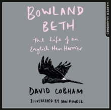 Bowland Beth : The Life of an English Hen Harrier, eAudiobook MP3 eaudioBook