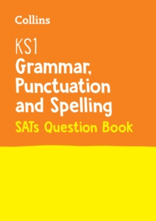 KS1 Grammar, Punctuation and Spelling SATs Question Book : For the 2020 Tests, Paperback / softback Book