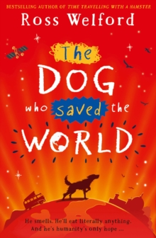 The Dog Who Saved the World, Paperback / softback Book