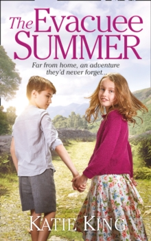 The Evacuee Summer : Heart-Warming Historical Fiction, Perfect for Summer Reading, Paperback / softback Book