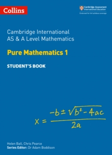 Cambridge International AS & A Level Mathematics Pure Mathematics 1 Student's Book, Paperback / softback Book
