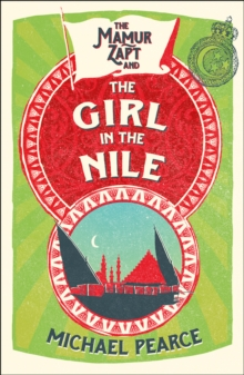The Mamur Zapt and the Girl in Nile, Paperback / softback Book