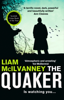 The Quaker : The Scottish Crime Book of the Year, Paperback / softback Book
