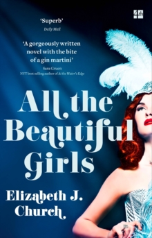 All the Beautiful Girls : An Uplifting Story of Freedom, Love and Identity, Paperback / softback Book