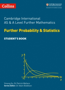 Cambridge International AS & A Level Further Mathematics Further Probability and Statistics Student's Book, Paperback / softback Book