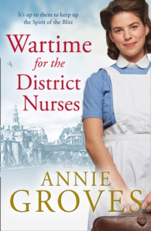 Wartime for the District Nurses, Paperback / softback Book