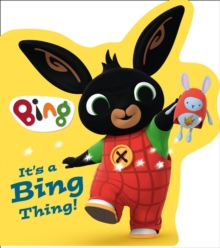 It's a Bing Thing!, Board book Book