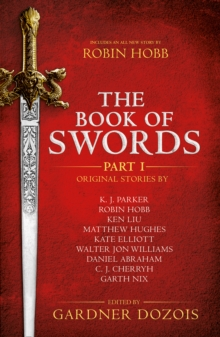 The Book of Swords: Part 1, Paperback / softback Book