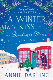 A Winter Kiss on Rochester Mews, Paperback / softback Book