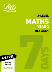 A -level Maths Year 2 In a Week, Paperback / softback Book