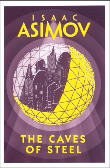 The Caves of Steel, Paperback / softback Book
