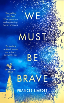 We Must Be Brave, Hardback Book