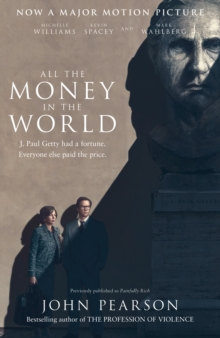 ALL THE MONEY IN THE WORLD PB, Paperback Book