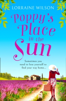 Poppy's Place in the Sun : A French Escape, Paperback Book