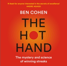 The Hot Hand: The Mystery and Science of Winning Streaks, eAudiobook MP3 eaudioBook