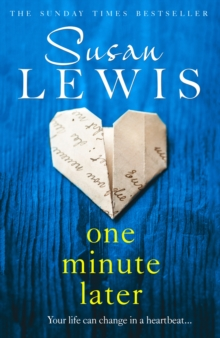 One Minute Later : Behind Every Secret is a Story, the Emotionally Gripping New Book from the Bestselling Author, Hardback Book
